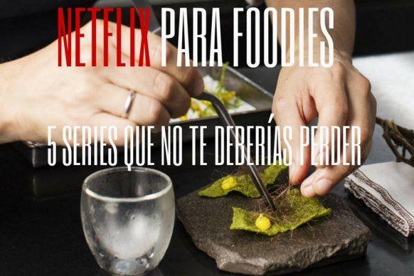 Netflix para foodies